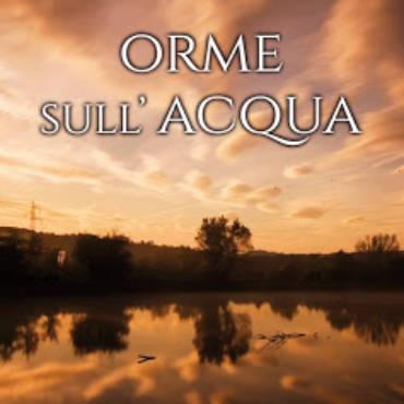 La mia recensione di Orme sull'acqua di Oliviero Angelo Fuina