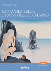 la-favola-bella-di-synthesis-e-calypso