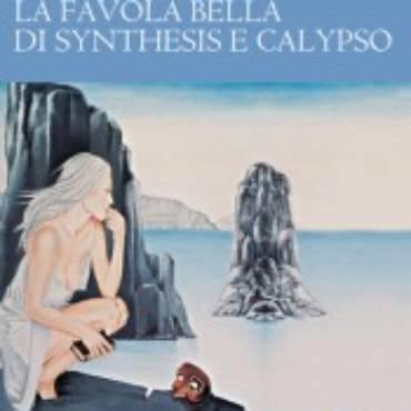 La mia recensione de La favola bella di Synthesis e Calypso, di Giovanna Albi