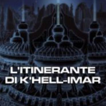 La mia recensione de L'Itinerante di K'Hell-Imar, di Silvio Bonisolo