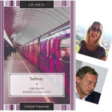 Subway, recensione di Carmela Ponti